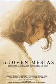 El Joven Mesías.